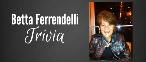 Trivia Betta Ferrendelli
