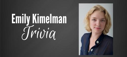 Trivia Emily Kimelman
